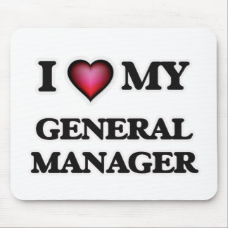 I love my General Manager Mouse Pad
