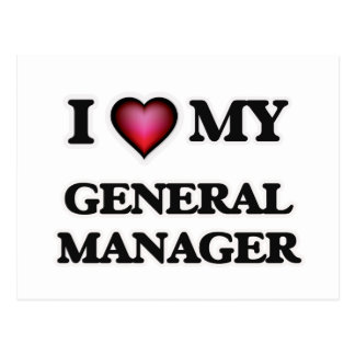 I love my General Manager Postcard
