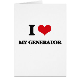 I Love My Generator Greeting Card