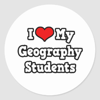 I Love My Geography Students Classic Round Sticker
