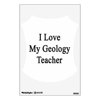 I Love My Geology Teacher Room Graphic
