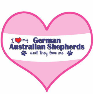 I Love My German Australian Shepherds (Multi Dogs) Cutout