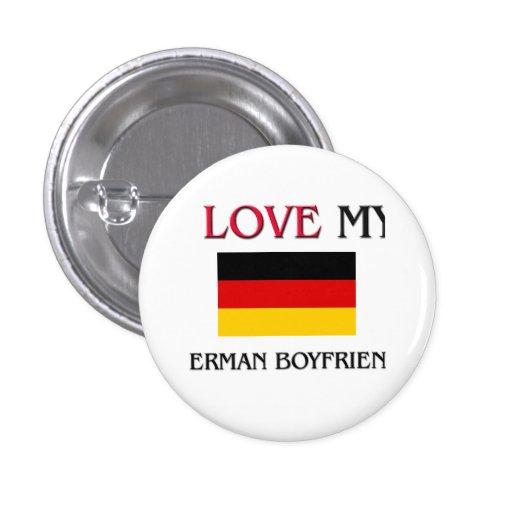 I Love My German Boyfriend Button