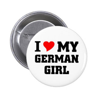 I love my German Girl Buttons