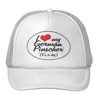 I Love My German Pinscher (It's a Dog) Trucker Hat