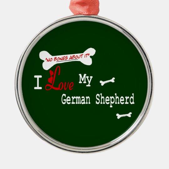 I Love My German Shepherd Metal Ornament