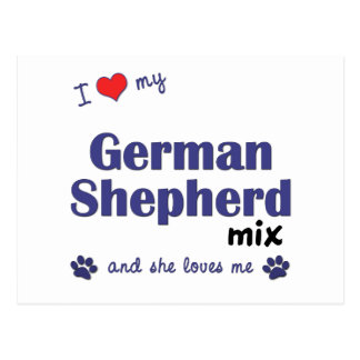 I Love My German Shepherd Mix (Female Dog) Postcard