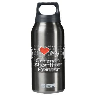 I Love My German Shorthair Pointer Insulated Water Bottle