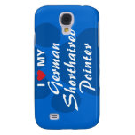 I Love My German Shorthaired Pointer Samsung Galaxy S4 Cases