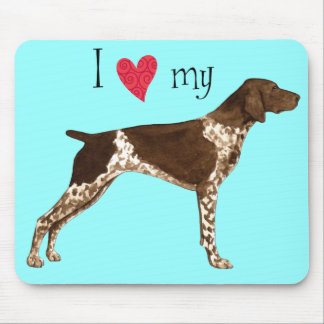 I Love my German Shorthaired Pointer Mouse Pad