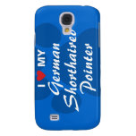 I Love My German Shorthaired Pointer Samsung Galaxy S4 Case