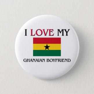 I Love My Ghanaian Boyfriend Button