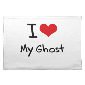I Love My Ghost Place Mats