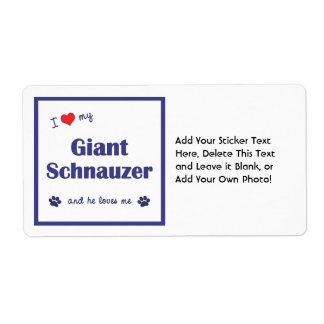 I Love My Giant Schnauzer (Male Dog) Label