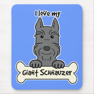 I Love My Giant Schnauzer Mouse Pad