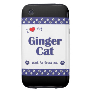 I Love My Ginger Cat (Male Cat) iPhone 3 Tough Cover