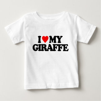 I LOVE MY GIRAFFE BABY T-Shirt