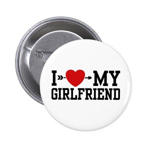 I Love My Girlfriend 2 Inch Round Button