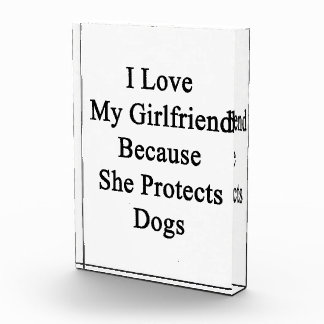 I Love My Girlfriend Because She Protects Dogs Awards