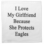 I Love My Girlfriend Because She Protects Eagles Napkins