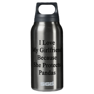 I Love My Girlfriend Because She Protects Pandas 10 Oz Insulated SIGG Thermos Water Bottle