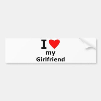 I Love My Girlfriend Car Bumper Sticker
