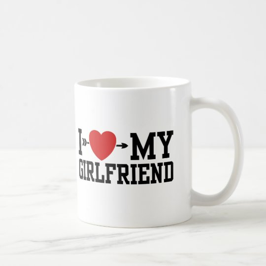 I Love My Girlfriend Coffee Mug