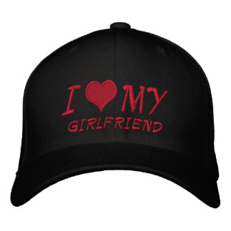 I Love My Girlfriend Embroidered Baseball Cap