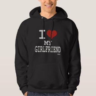 I love my girlfriend hoody