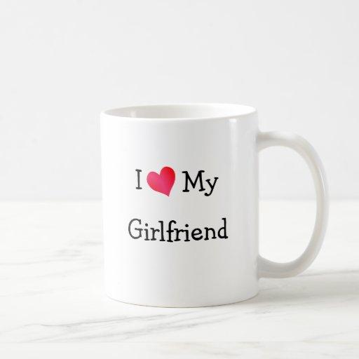 I Love My Girlfriend Mugs