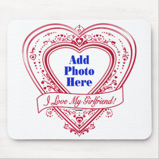 I Love My Girlfriend! Photo Red Hearts Mouse Pad