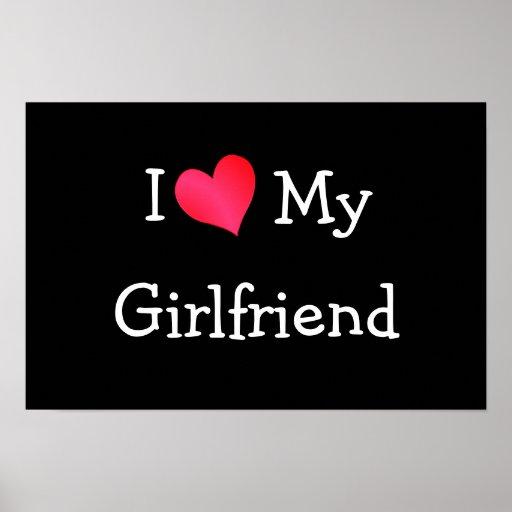 I Love My Girlfriend Poster | Zazzle