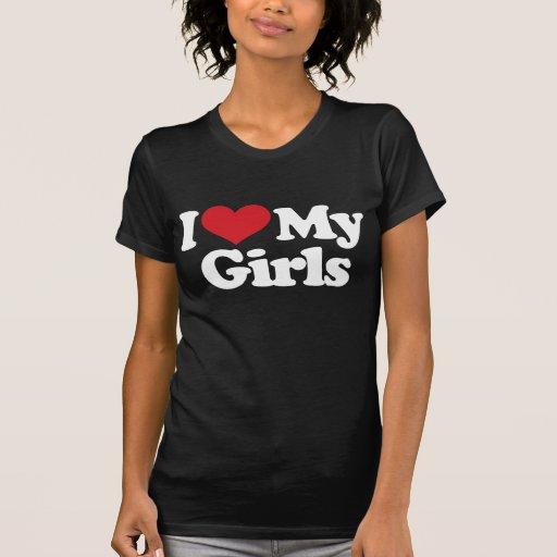 I Love My Girls Tee Shirt