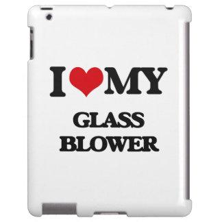 I love my Glass Blower