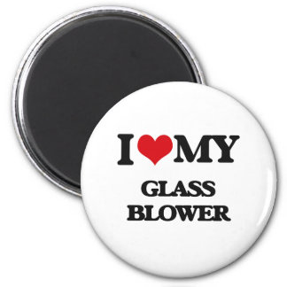 I love my Glass Blower Magnets