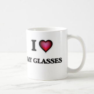 I Love My Glasses Coffee Mug