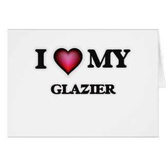 I love my Glazier Card
