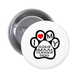 I Love My Glen of Imaal Terrier Dog Buttons
