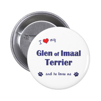 I Love My Glen of Imaal Terrier (Male Dog) Button