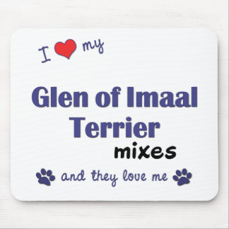I Love My Glen of Imaal Terrier Mixes (Multi Dogs) Mouse Pad