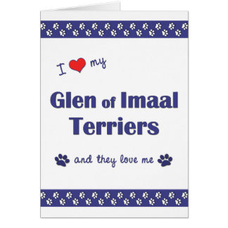 I Love My Glen of Imaal Terriers (Multiple Dogs) Card