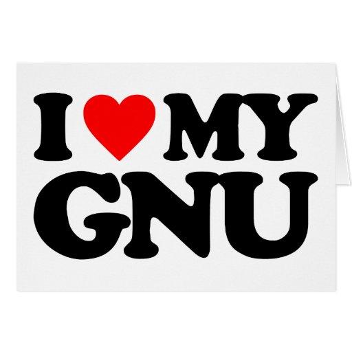 I LOVE MY GNU GREETING CARD