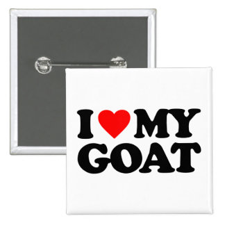 I LOVE MY GOAT BUTTON