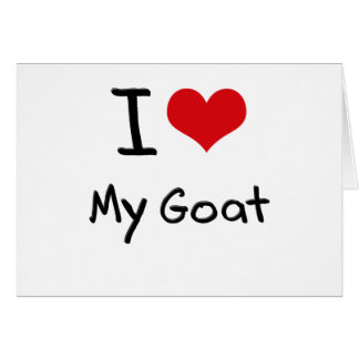 I Love My Goat Card