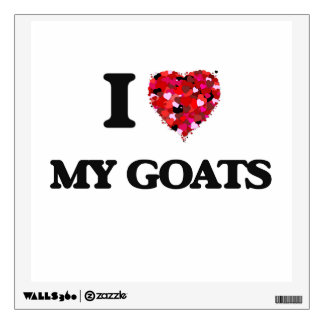 I Love My Goats Wall Stickers