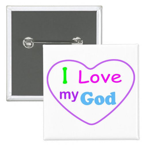 I love my God with heart Christian 2 Inch Square Button