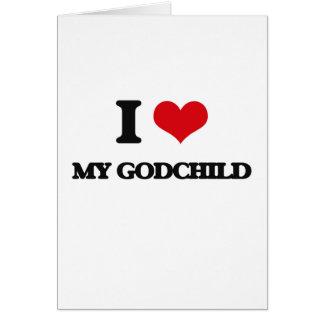 I Love My Godchild Card