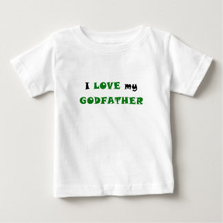 I Love my Godfather Baby T-Shirt