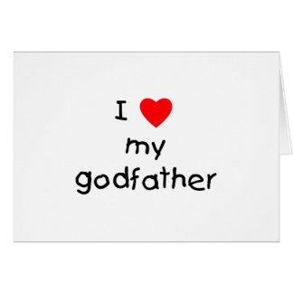 I Love My Godfather Card