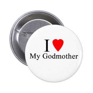 I love my godmother button